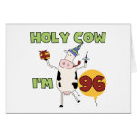 Holy Cow I'm 96 Birthday Tshirts and Gifts Card