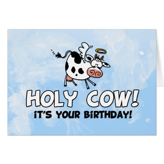 Holy cow its your birthday card zazzle holy cow its your birthday card bookmarktalkfo Images