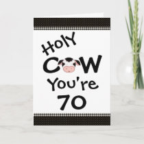 Holy Cow You're 70 Humorous Black White Birthday Card
