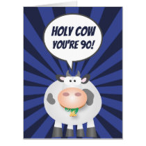 Holy Cow You're 90 Funny Cute Happy 90th Birthday Card