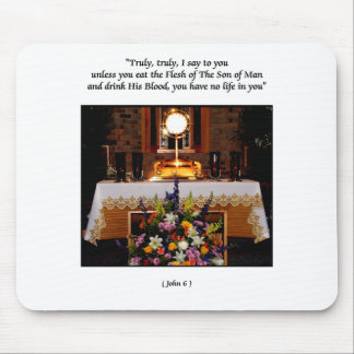 Holy Eucharist / The Blessed Sacrament Mouse Pad