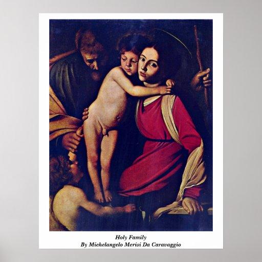 Holy Family By Michelangelo Merisi Da Caravaggio Poster