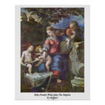 Holy Family With John The Baptist By Raffael Poster