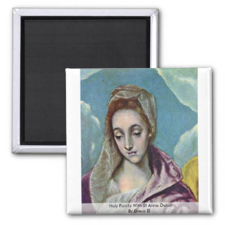 Holy Family With St Anne Detail By Greco El Fridge Magnet