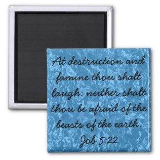 Holy laughter bible verse Job 5:22 Magnet