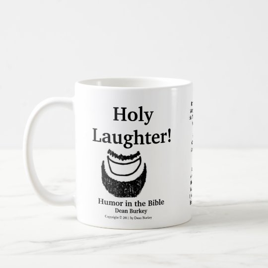 Holy Laughter! Humor in the Bible Mug