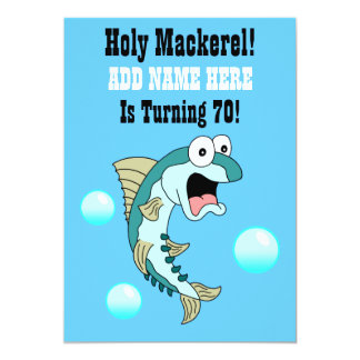 Holy Mackerel, Someone Is Turning 70 Funny Fish Card