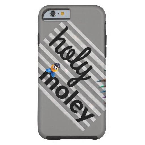 Holy Moley iPhone 6s - Tough Case