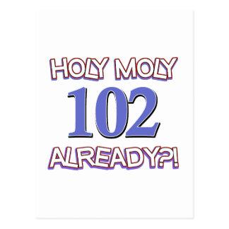 Holy Moly 102already? Postcard
