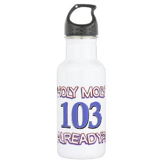 Holy Moly 103 already? 18oz Water Bottle