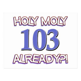 Holy Moly 103 already? Postcard