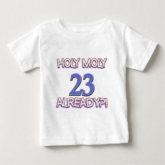 Holy Moly 23 already birthday Design Tees