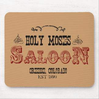Holy Moses Saloon 2 Mouse Pad