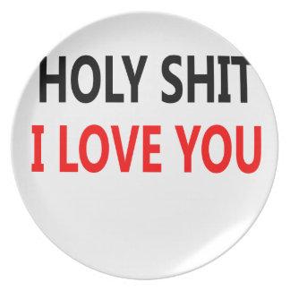 Holy Shit I Love You(1) Melamine Plate