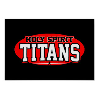 Holy Spirit Catholic High School Titans Posters