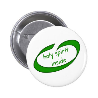 Holy Spirit Inside Christian 2 Inch Round Button