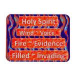 Holy Spirit: Wind, Fire, Filled Flexible Magnet