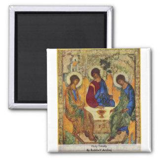 Holy Trinity By Rublã«V Andrej Fridge Magnet