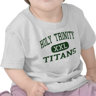 Holy Trinity - Titans - High - Hicksville New York T Shirts