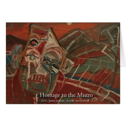 HOMAGE TO THE MISTRO CARD