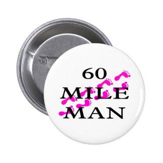 hombre de 60 millas 8 pies pin