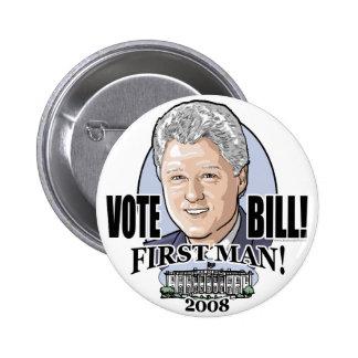 ¡Hombre de Bill del voto primer Botón 2008 Pin
