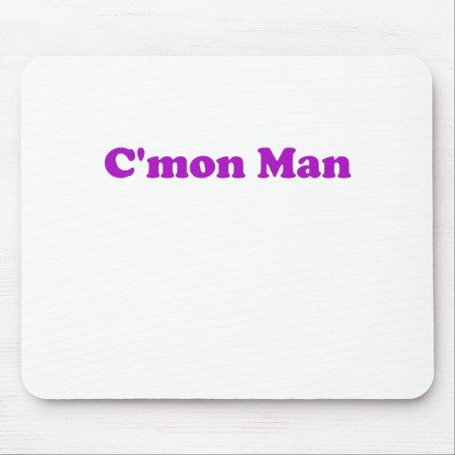 Hombre de Cmon Mousepad