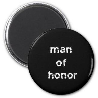 Hombre de honor imanes de nevera