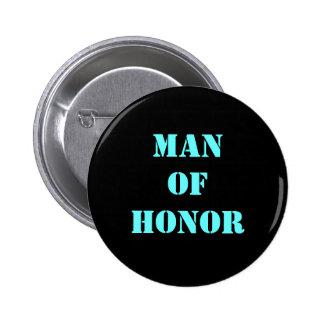 Hombre de honor pin redondo de 2 pulgadas