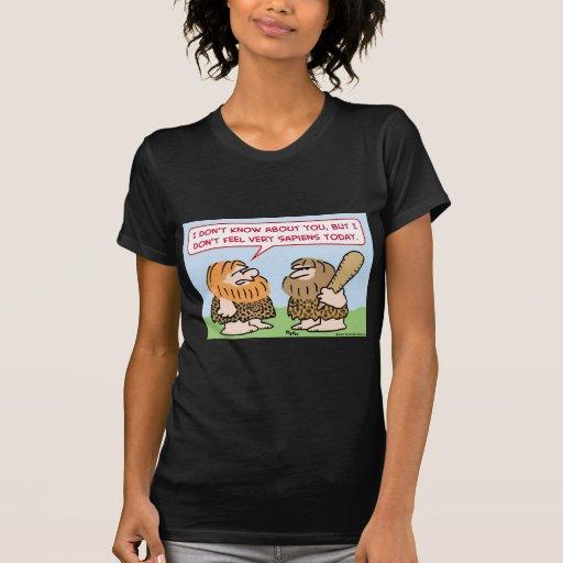hombre de las cavernas homo sapiens t shirt