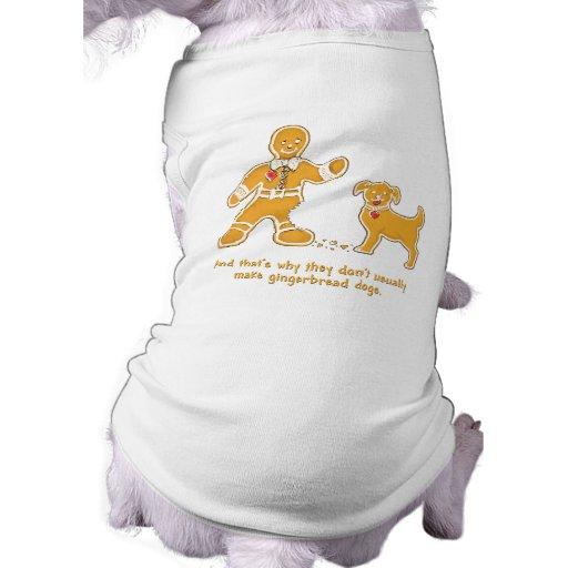 Hombre de pan de jengibre y perro divertidos para  camisetas de mascota