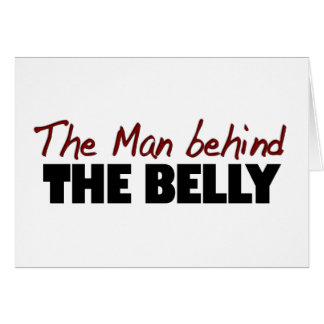 Hombre detrás del Belly Tarjeta De Felicitación
