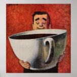Hombre feliz del vintage que bebe la taza de café poster