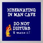 Hombre Hibernating Cave2 Posters