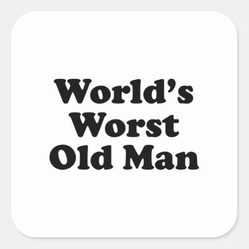 Hombre peor del mundo el viejo pegatina cuadrada