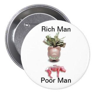Hombre rico pobre hombre pins