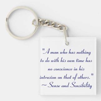 Hombre sin la cita de Jane Austen del tiempo Llavero Cuadrado Acrílico A Una Cara