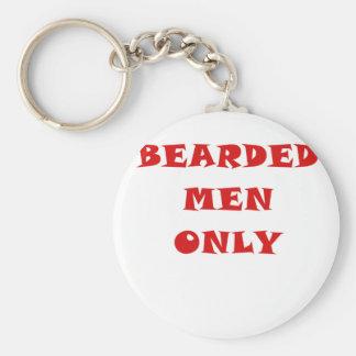 Hombres barbudos solamente llaveros personalizados