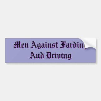 Hombres contra Farding y la conducción Pegatina De Parachoque