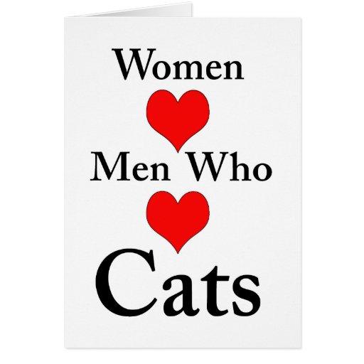 Hombres del amor de las mujeres que aman gatos tarjeta de felicitación