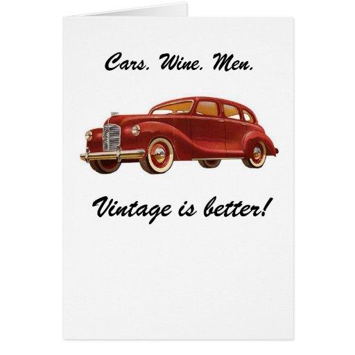 Hombres del vino de los coches: ¡El vintage es mej Tarjeta De Felicitación