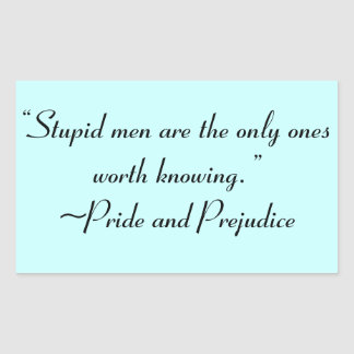 Hombres estúpidos digno de saber la cita de Jane Pegatina Rectangular
