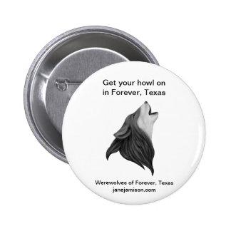 Hombres lobos del Forever botón de Tejas Pin