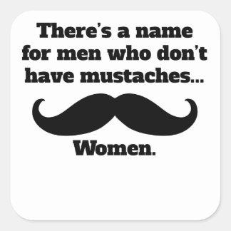 Hombres que no tienen bigotes pegatina cuadrada