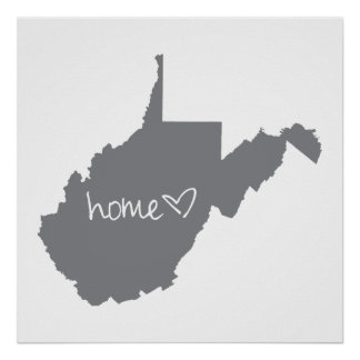 Home <3 West Virginia Poster