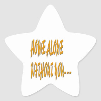 Home Alone Without You Star Sticker