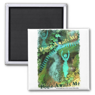 Home Awaits me 2 Inch Square Magnet