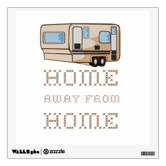 Home Away From Home Wall Decal