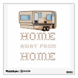 Home Away From Home Wall Graphic