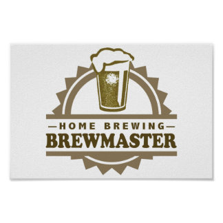 Home Brew Beer Brewmaster Poster